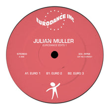 Load image into Gallery viewer, Julian Muller ‎– EURODANCE EDITS 1 [EURO001] - Bitwax