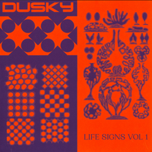 Load image into Gallery viewer, Dusky ‎– Life Signs Vol 1 [RB082]
