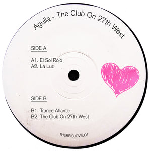 Aguila - The Club On 27th West (Pink Vinyl)