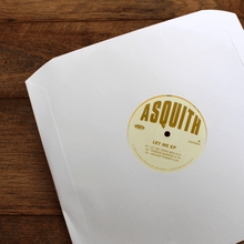 Load image into Gallery viewer, Asquith ‎– Let Me EP [ASQ004] - Bitwax