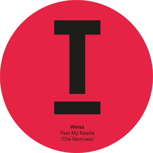 Weiss - Feel My Needs (Remixes) - Bitwax