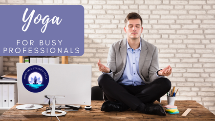 Yoga Tips For Busy Professionals