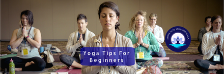 3 Really Important Tips For Yoga Beginners