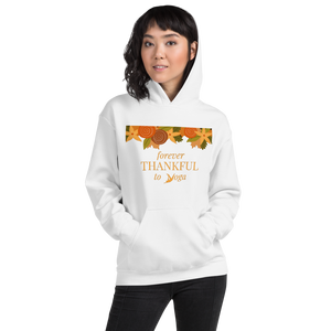 """Forever Thankful To Yoga"" Unisex Hoodie"