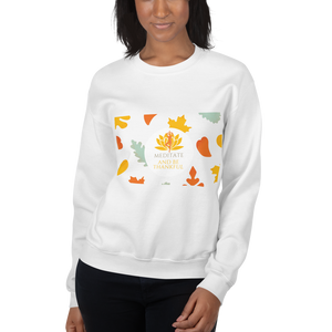 """Meditate and be Thankful"" Unisex Sweatshirt"