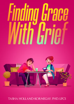 Find Grace with Grief