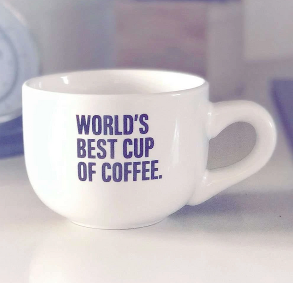 Worlds Best Cup Of Coffee Mug
