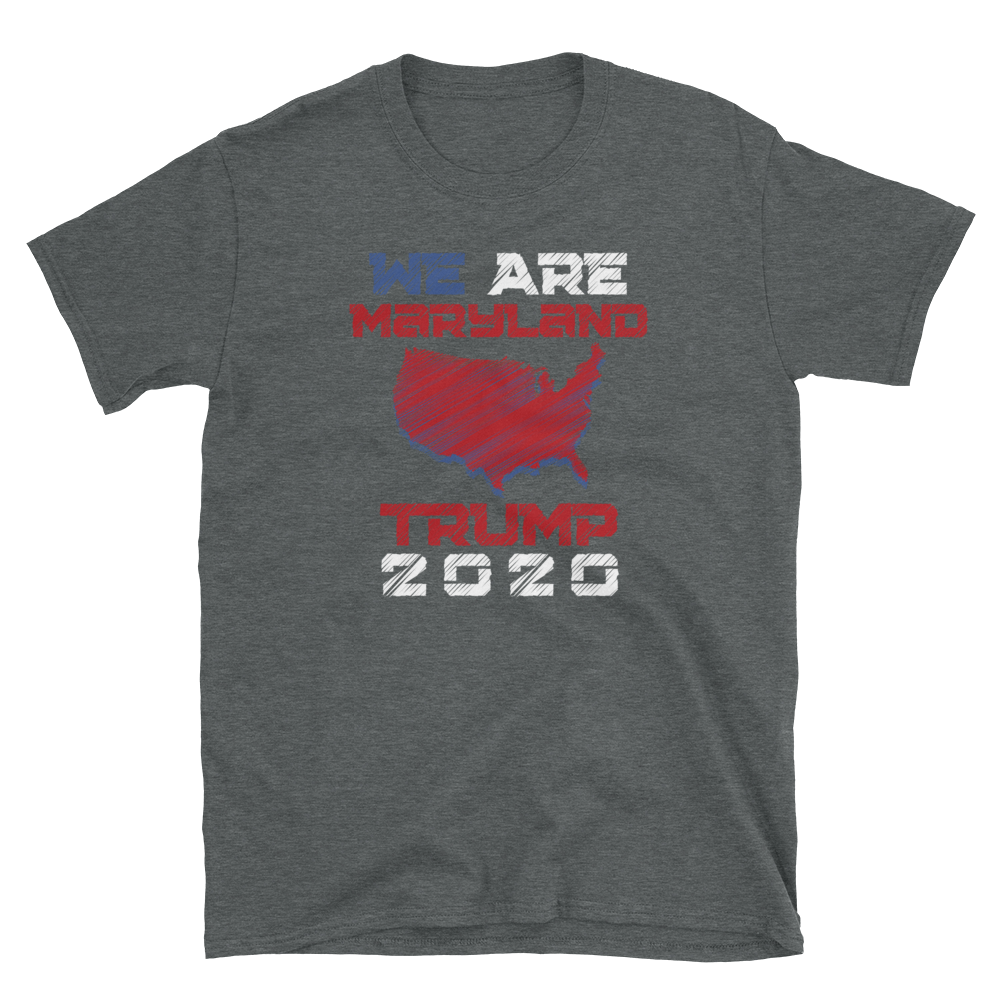 We Are Maryland Trump 2020 Shirt