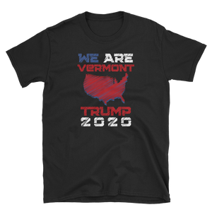 We Are Vermont Trump 2020 Shirt