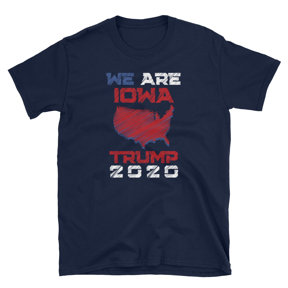 We Are Iowa Trump 2020 Shirt