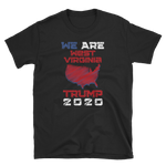We Are West Virginia Trump 2020 Shirt