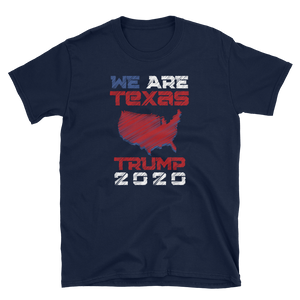 We Are Texas Trump 2020 Shirt