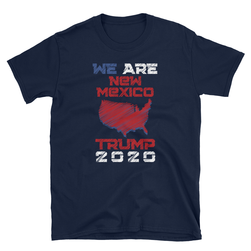 We Are New Mexico Trump 2020 Shirt
