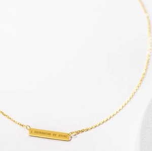 Engraved Bar Pendant: I determine My Story - 14K Gold-Plated