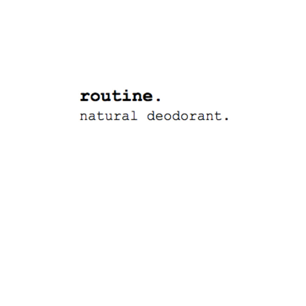 Routine. Natural Goods
