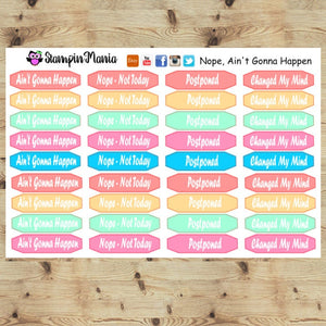 Nope, Ain't Gonna Happen Planner Stickers