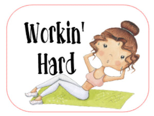 Workin' Hard - Fitness