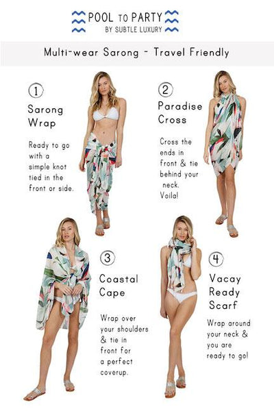 Mutli Wear Sarong How To Guide - Pool to Party by Subtle Luxury