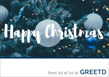 Load image into Gallery viewer, Happy Christmas Card For Business - Blue Baubles - Custom Logo