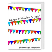 Load image into Gallery viewer, Custom Business Birthday Card - B2B - Birthday Buntings