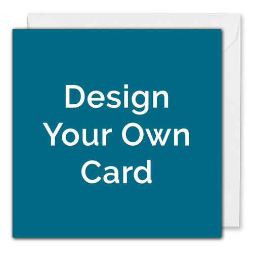 Design Your Own Card - Square