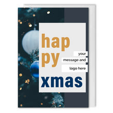 Load image into Gallery viewer, Happy Xmas Card For Business - Blue Baubles - Custom Logo