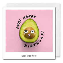 Load image into Gallery viewer, Custom Business Birthday Card - Happy Avocado