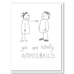 You are totally Amazeballs Card