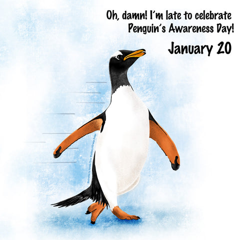 Illustration of penguin hurrying to celebrate its day.