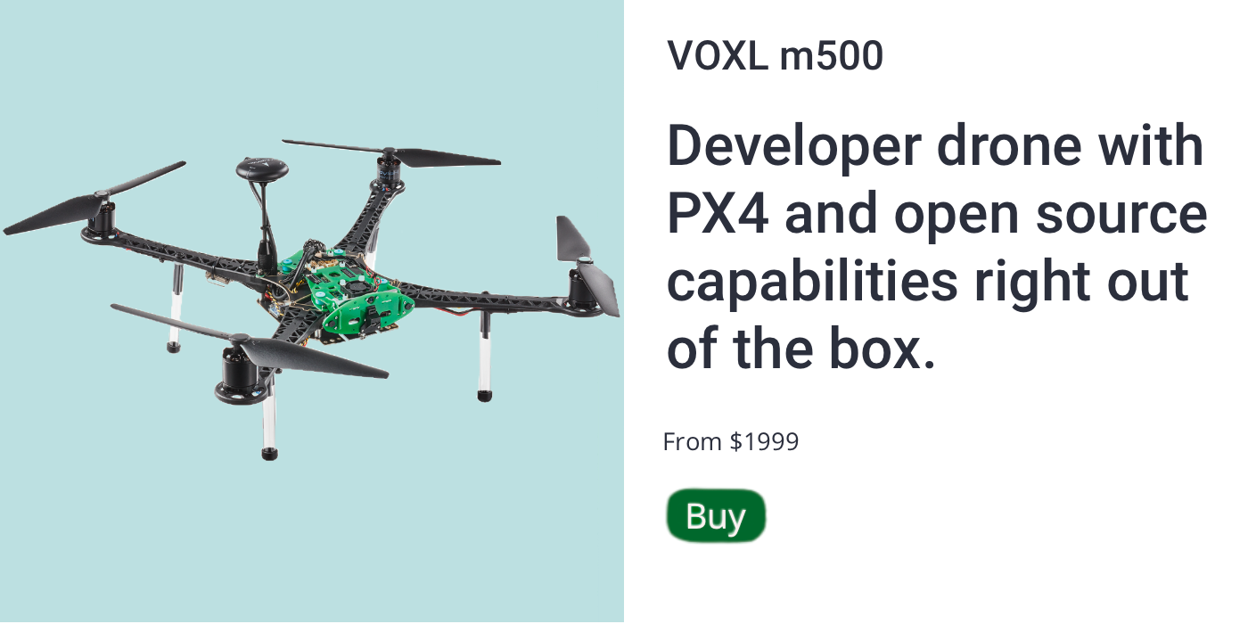 VOXL m500 Developer Drone with PX4 and open source capabilities right out of the box. From $1999. Buy