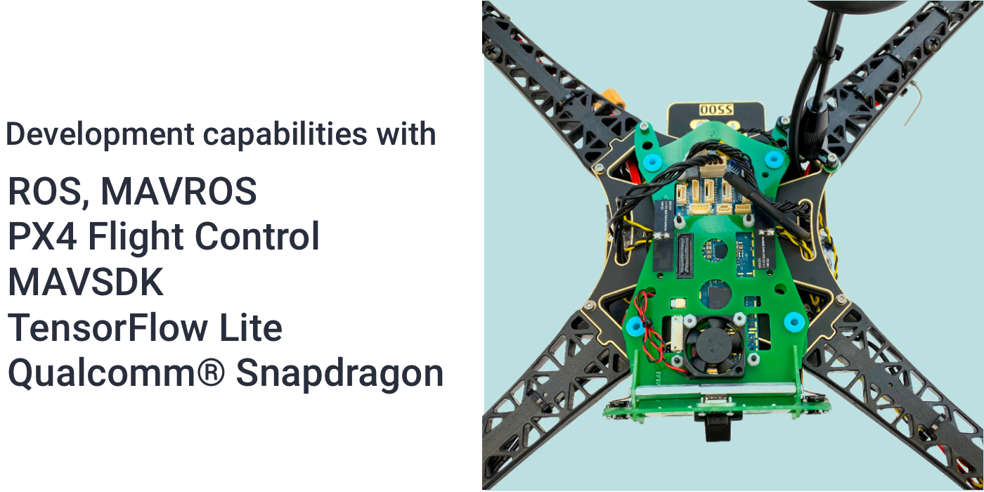 Development Capabilities with ROS, MAVROS, PX4 Flight Control, MAVSDK, TensorFlow Lite, Qualcomm Snapdragon