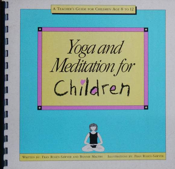 Yoga and Meditation for Children