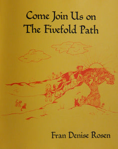 Come Join Us on The Fivefold Path