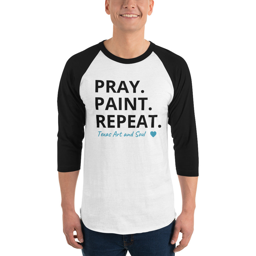 PRAY. PAINT. REPEAT. 3/4 sleeve raglan shirt