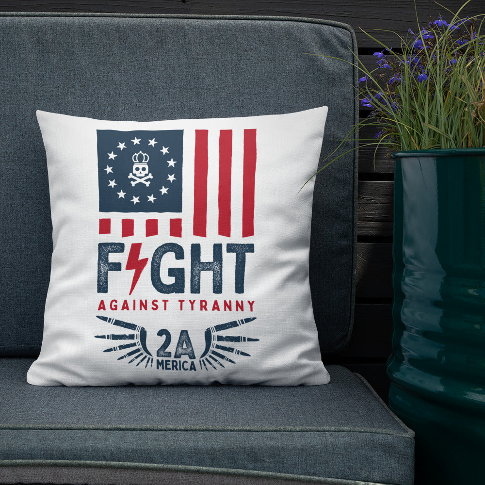 Fight x Tyranny Premium Pillow