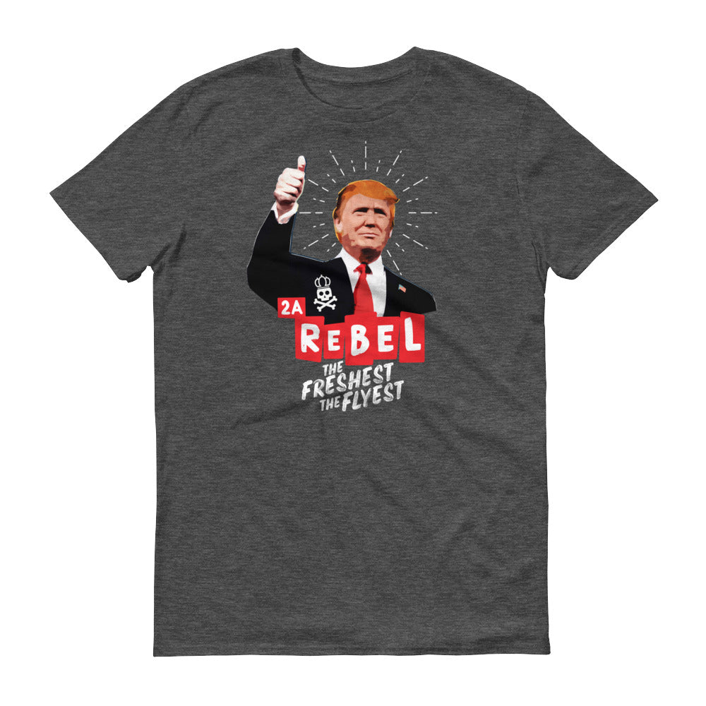 The Freshest, The Flyest Rebel Short-Sleeve T-Shirt