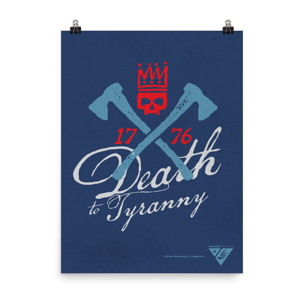 "18""x24"" Death To Tyranny Poster"