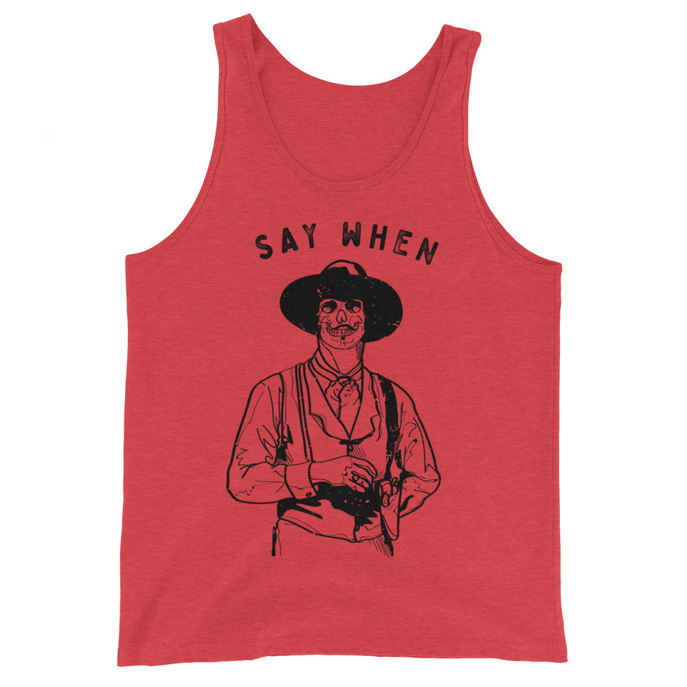 """Say When"" Doc Holliday Tank Top"
