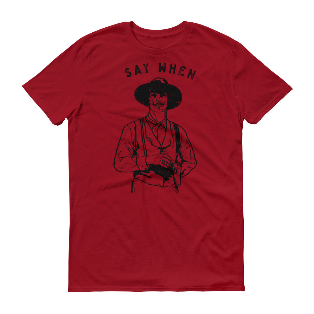 """Say When"" Doc Holliday Skull Short-Sleeve T-Shirt"