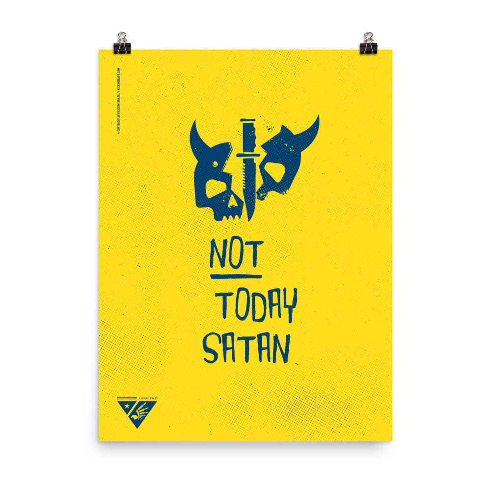 "18""x24"" Not Today Satan Poster"