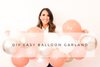 Balloon Garland DIY