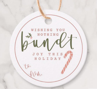 "Holiday Tag |  ""Nothing BUNDT"""