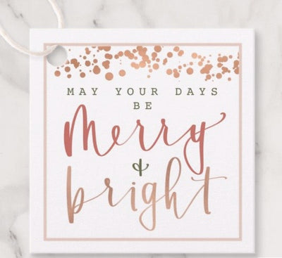 "Holiday Tag |  ""Merry and Bright"""