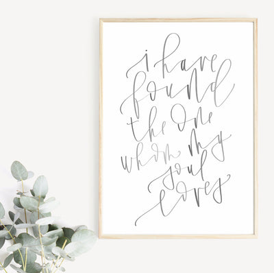 I have found the one whom my soul loves | Wedding Sign | Reception Sign |  LOVE quote| Love Print | Modern Calligraphy Sign | Printable