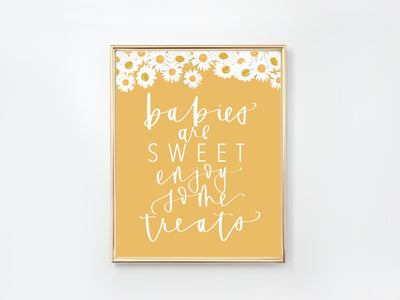 DAISY | TREAT BABY Shower Sign | Babies are sweet | mama to bee | Modern flower Baby Shower | Handwritten | Baby Sprinkle |Digital Download