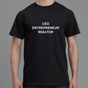 CEO. Entrepreneur. Realtor. T-Shirt-Design For Realtors