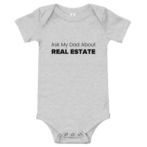 Baby Ask My Dad About Real Estate T-Shirt