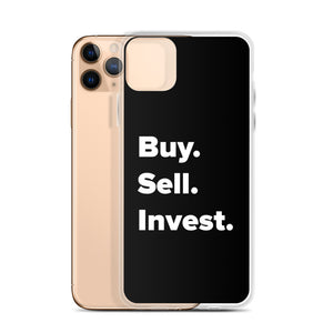 Buy. Sell. Invest. iPhone Case