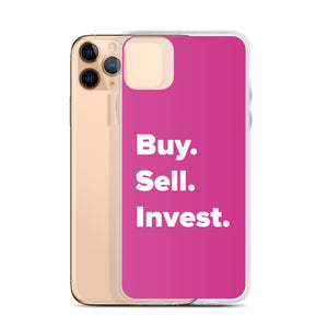 Buy. Sell. Invest. Pink iPhone Case