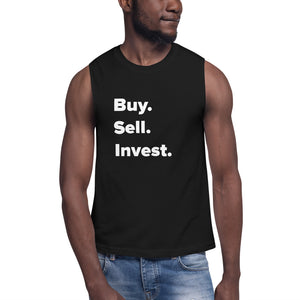 Buy. Sell. Invest. Muscle Shirt